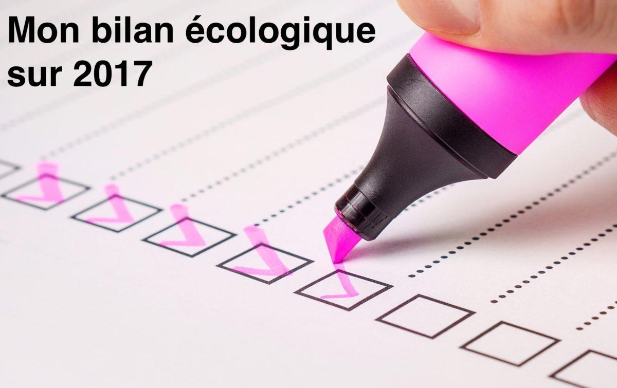 Mes 47 actions en faveur de l'environnement en 2017