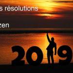 Mes bonnes résolutions ecolo-zen 2019