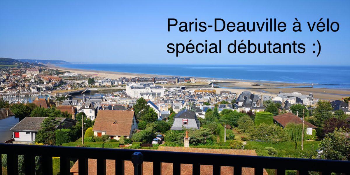 Paris – Deauville à vélo pour débutant